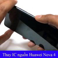 Sửa, thay IC nguồn Huawei Nova 4